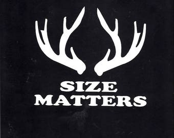 Hunting antler size matters decal sticker - 195