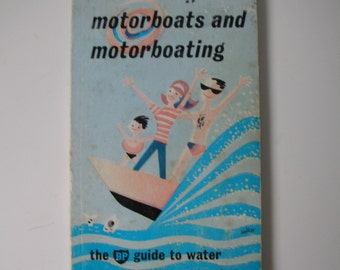 Motorboats and Motorboating book 1962