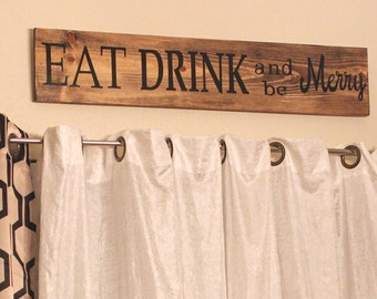 Eat Drink and be Merry, Wooden Handmade sign