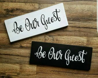 Be Our Guest, home decor, rustic, Beauty & the Beast, love