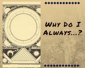 Astrology Reading: Why Do I Always...?