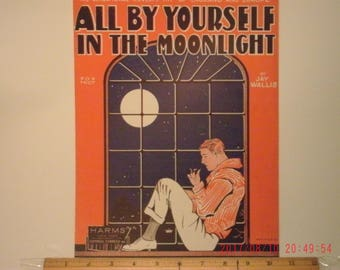 All By Yourself In The Moonlight, Sheet Music by Jay Wallis, Fox Trot, 1928, Vintage