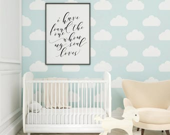 I Have Found The One Whom My Soul Loves Decor, Nursery Print Download, Children's Playroom Sign, Baby's Room Signs with Quotes, Nursery Art
