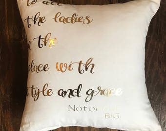 Notorious B.I.G Pillow Quote, Biggie Smalls, Girl Hip Hop Lover, Style and Grace Biggie Smalls Quote