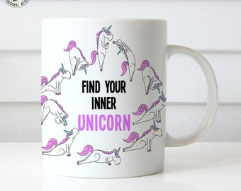 Coffee Mug Find Your Inner Unicorn Yoga Coffee Cup
