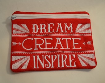 Dream Create Inspire Zipper Bag