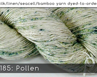 DtO 185: Pollen on Silk/Linen/Seacell/Bamboo Yarn Custom Dyed-to-Order