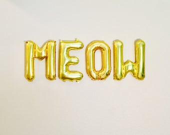 Meow, Meow Balloon, Kitty Birthday, Cat Party, Kitten Theme, Meow Bachelorette, Kitty Party, Meow Banner, Meow Letters, Meow Party, Kitty