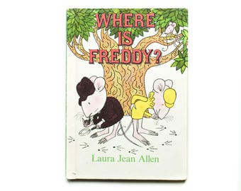 Where is Freddy?  by Laura Jean Allen 1986 Weekly Reader I Can Read Book, Vintage Children's Book