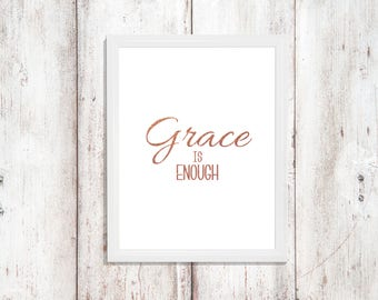 Rose Gold Print - Grace Quote - Jesus God Bible - Quotes Digital Download - Printable Art - Instant Wall Art Prints - Home Decor Gift for