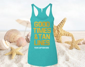 Good Times And Tine Lines Tank Top, Bachelorette Tanks for bachelorette parties