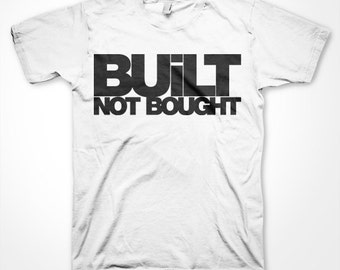 In Race Style - BUILT NOT BOUGHT t-shirt