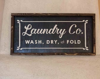 Laundry Co, Wash Dry Fold// wooden sign home decor rustic distressed farmhouse