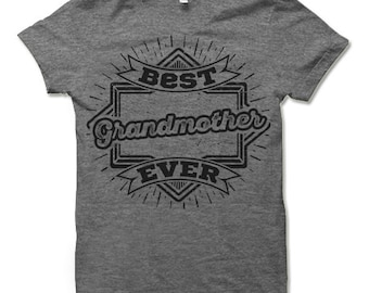 Best Grandmother Ever Shirt. Gifts for Grandmother.
