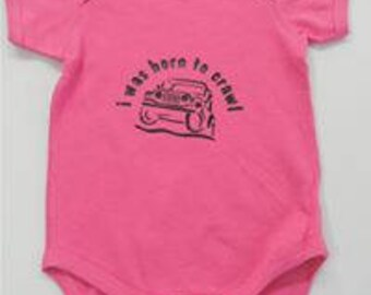 I Was Born To Crawl Baby Onesies - Pink
