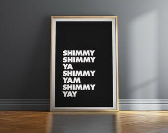 """O.D.B. - Wu-Tang Rap Hip Hop Lyrics - Urban Typography Print - Shimmy Shimmy Ya - 8""""x10"""", 12""""x18"""", 20""""x30"""""""