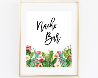Nacho Bar Printable Shower Sign 8x10 Succulents and Cactus, Bridal Shower Mexican Food Bar, Baby Shower Sign, Bachelorette Party CAC8