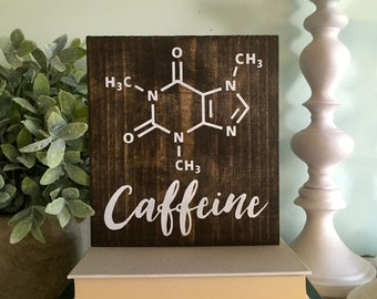 Caffeine molecule sign,  Caffeine decor, Caffeine sign, rustic sign, wall hanging, kitchen rustic sign, molecule sign, science caffeine art