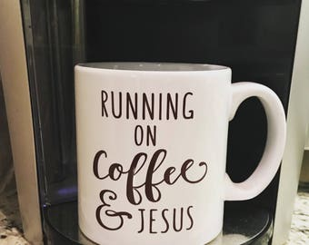 Running on Coffee and Jesus Decal