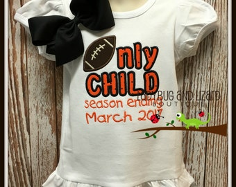 Girl's Football Only Child Season Ending with Date Short/Long Sleeve Ruffle Top Size 12M-18M, 2T-5T, 6