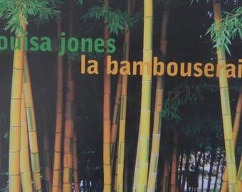 The bamboo grove of Louisa Jones