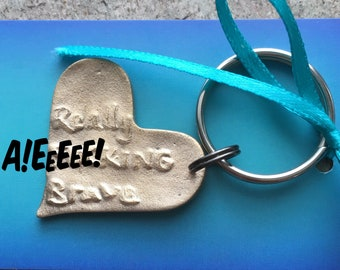 Really F-ing Brave Heart Shaped Key Chain in Bronze