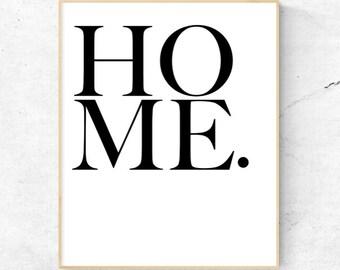 Home. Wall Art - Digital Print, Instant Download - Home Decor, Wall Art, Print.