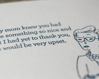 Disappointed Mom Letterpress Card. Belated Thank You Card.