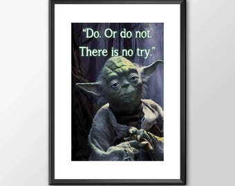Star Wars Art - Yoda - Do Or Do Not -  Print - BUY 2 Get 1 FREE