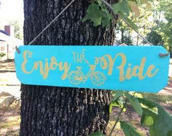 Enjoy the Ride (Bicycle) - rope hanging wood sign