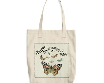 Follow The Magic In Your Heart Cotton Tote Bag - Vintage Butterfly Print - Use To Carry All Your Stuff This Spring and Summer