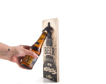 Wall Mounted Bottle Opener Beer Soothes // Home Bar Personalized Bottle Opener // Rustic Groomsmen Gift // Free worldwide shipping