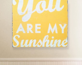 You Are My Sunshine Extra Large 34x31
