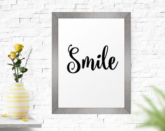 Motivational Print, Smile, Inspirational Poster, Art Print, Black And White Art, Modern Wall Art, Printable Wall Art, Word Art