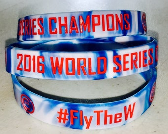 Chicago Cubs 2016 WORLD SERIES CHAMPIONS #FlyTheW Silicone Bracelet