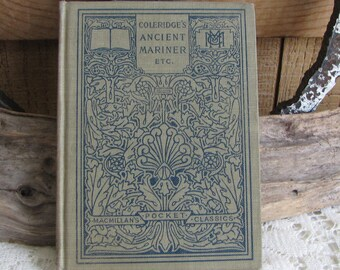 Samuel Taylor Coleridge McMillan's Pocket Classics Ancient Mariner, Kubla Kahn and Christabel Antique Books and Authors