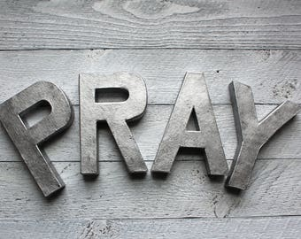 Pray Wall Sign - Metal Letters - Rusty Metal Letters - Industrial Letters - Rustic Metal Letter - Galvanized Letters - Galvanized Decor