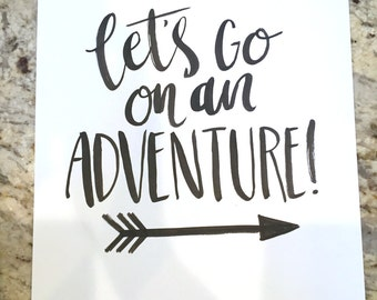 Let's Go On An Adventure -- prints or cards