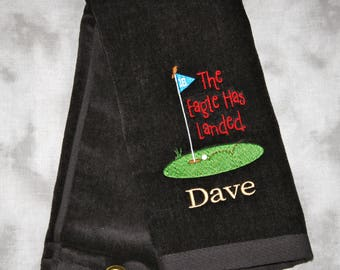 The Eagle Has Landed Golf Towel