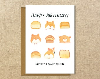 Corgi Birthday Card | Loaves of Fun | A2 Illustrated Greeting Card | Red and Tri-Color