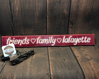 HAND CARVED/Friends Family Lafayette College Distressed Wooden Sign/Cedar Wood Sign/Hand Routed Sign/College Sign/Wood Sign with Saying