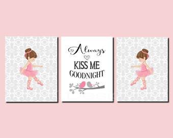 Ballerina Nursery Art, Baby Girl Nursery, Ballerina Decor, Toddler Girl Decor, Dancer, Always Kiss Me Goodnight, Set of 3, Prints or Canvas