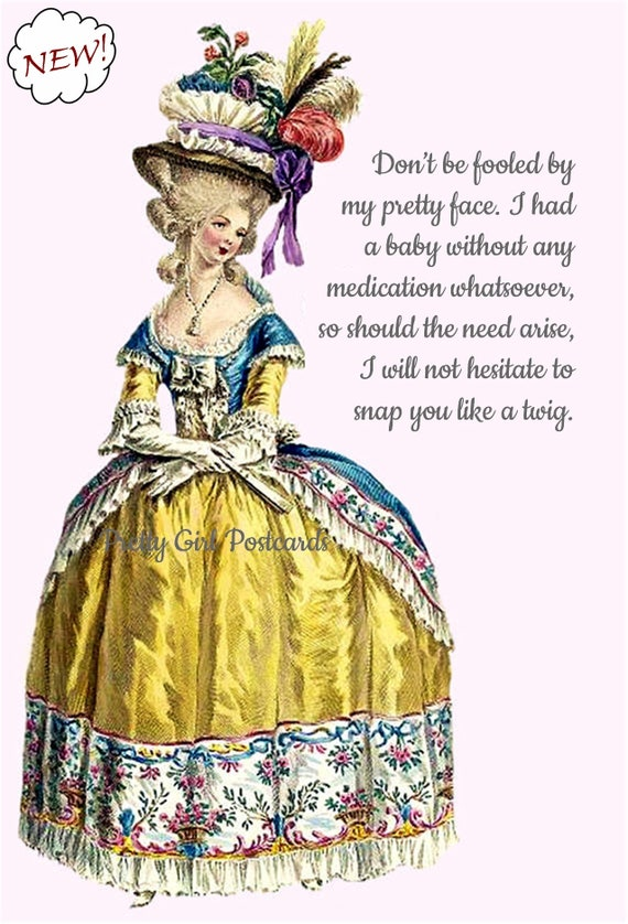"""Powerful Woman Marie Antoinette Postcard Funny Card Witty Quote """"Don't Be Fooled By My Pretty Face..."""" Flower Hat Pretty Girl Postcards"""