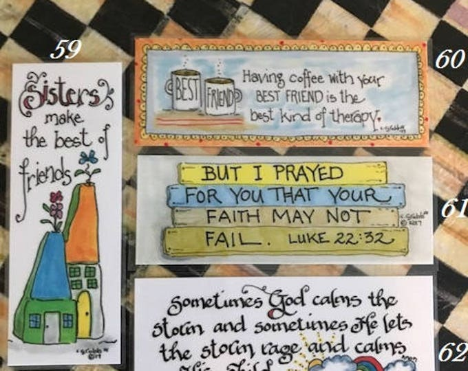 Scripture Bookmarks-Cindy Grubb_For His Glory-#59-62, Sisters are Best Friends(Coffee), Luke 22 (Shiplap), God Calms His Child(Rainbow)