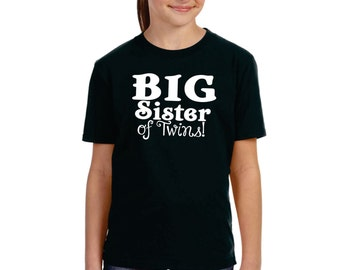 Sibling Gifts, Custom Shirts For Big Sister Of Twins, Cool T-shirts Available For Big, Bigger, Biggest, Baby, Little, Brother And Sisters