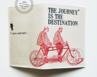 Passport Cover - The journey is the destination