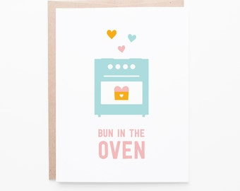 Bun in the Oven | Mom to Be | New Baby Greeting Card | Blue, pink, orange