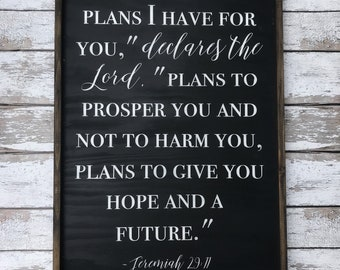Jeremiah 29:11 Large Wood Sign