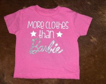 More Clothes Than Barbie Glitter Shirt