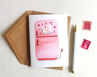 You're The Coolest - Card, Romance, Friend, Love, Humor